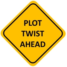 Plot Twist Ahead Sign