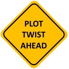Plot Twist Ahead Sign